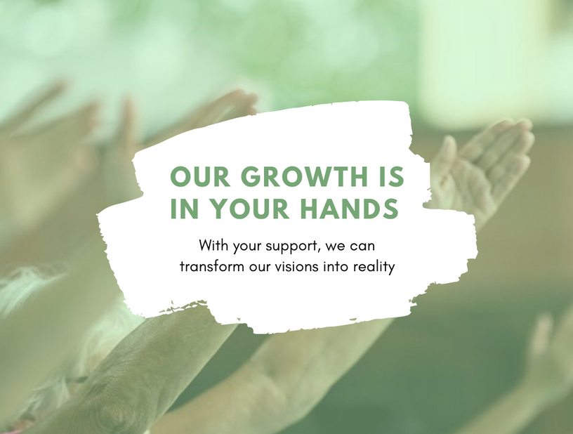 Our Growth is in Your Hands