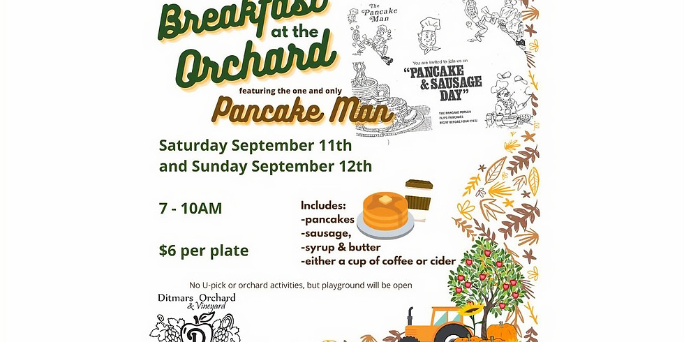 Breakfast at the Orchard with the Pancake Man