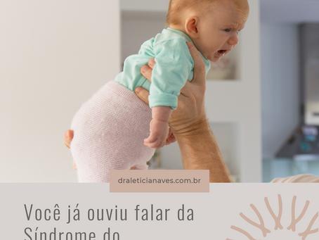 Você já ouviu falar da Síndrome do bebê sacudido?