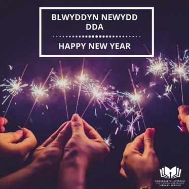 Blwyddyn Newydd Dda - Happy New Year