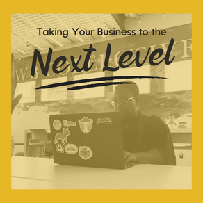 Tips for Taking Your Business to the Next Level in 2021