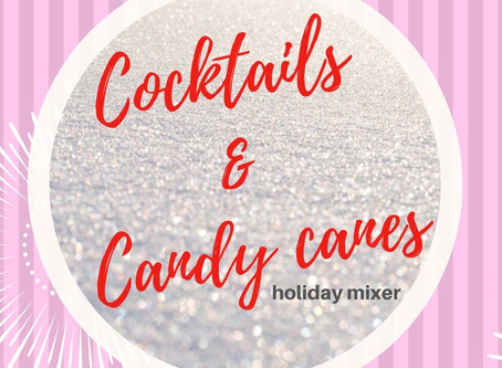 Cocktails & Candy Canes holiday mixer