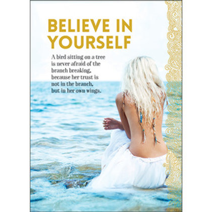 Greeting Card - Believe in Yourself