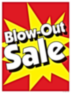 Blow Out Sale.jpg