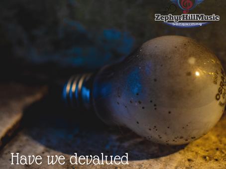 HAVE WE DEVALUED CREATIVITY?