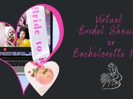Virtual Bridal Shower or Bachelorette Party