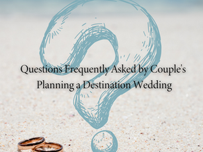 Questions Frequently Asked by Couple's Planning a Destination Wedding