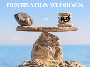 DESTINATION WEDDINGS FACTS VS MYTHS