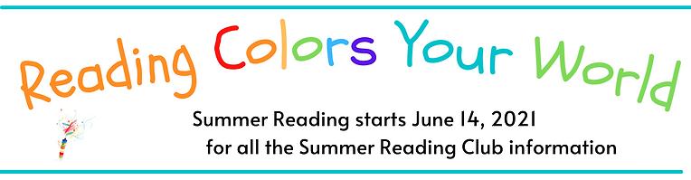 Summer Reading starts June 14, 2021 for