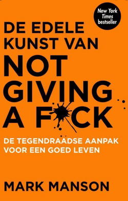 De kunst van Not Giving a F*ck