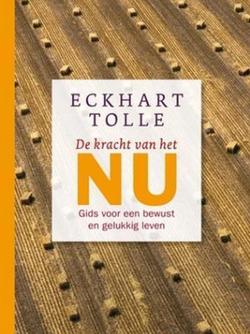 Kracht van het NU - Eckhart Tolle