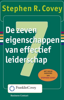 7 eigenschappen van effectief leiderschap - Covey