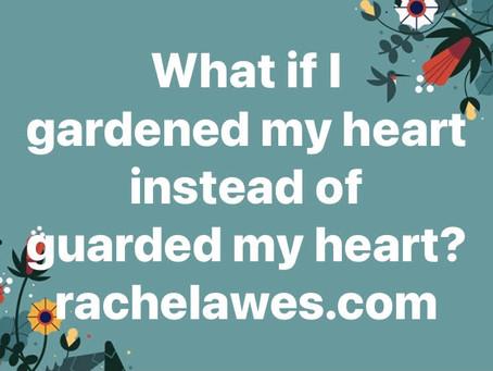 garden my heart