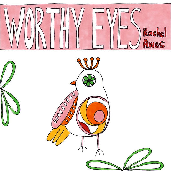 Worthy-eyes-cover-Rachel-Awes-1024x1024.