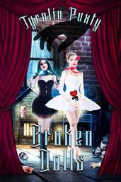 Tyrolin Puxty - Broken Dolls