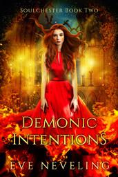 Eve Neveling - Demonic Intentions