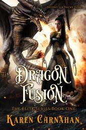 Karen Carnahan - Dragon Fusion (Book 1)