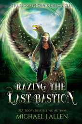 Michael J Allen: Razing the Last Bastion (Book 5)