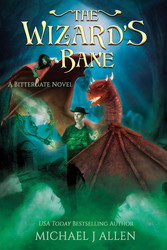 Michael J Allen: The Wizard's Bane (Book 2)