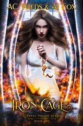 AC Wilds- AJ Fox - Iron Cage (Book 1)