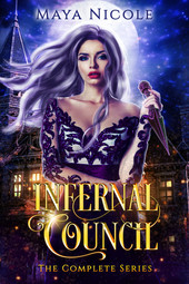 Maya Nicole - Infernal Council - The complete series