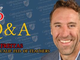 CAFederation of Teachers President Jeff Freitas on recall, pandemic policy, attacks on teachers