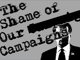 The Shame of Our Campaigns, a primer