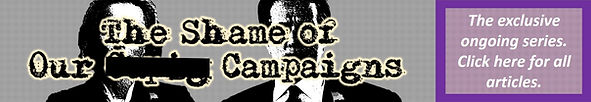 The Shame of Our Campaigns cover tease.j