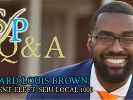 SEIU Local 1000 President-elect Richard Louis Brown on political donations & being agent of change