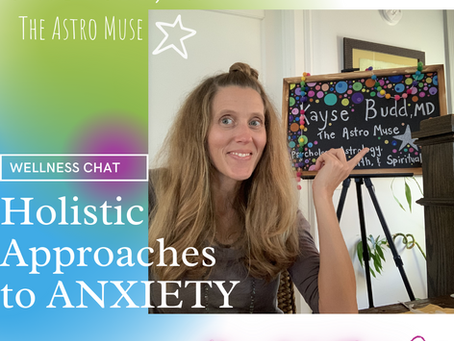 Holistic Approaches to Anxiety