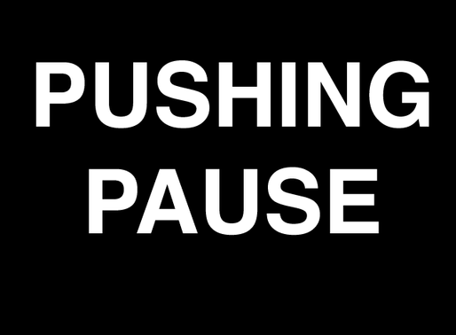 Power of Pushing Pause