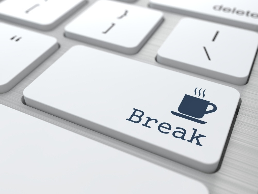 Take a break during the work day!