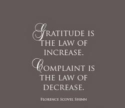 Gratitude Increases, complaint decreases