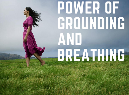 Power of Grounding and Breathing