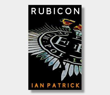 RUBICON by Ian Patrick - a review