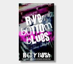 River Bottom Blues, by Ricky Bush - a review