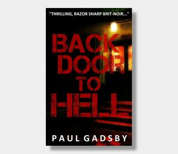 BACK DOOR TO HELL by Paul Gadsby - a review
