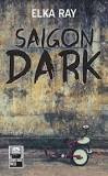 Review - Saigon Dark by Elka Ray