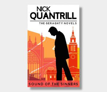 SOUND OF THE SINNERS by Nick Quantrill - a review
