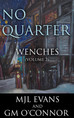 No Quarter: Wenches - Volume 2 now available!