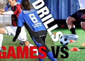 Drills vs Games
