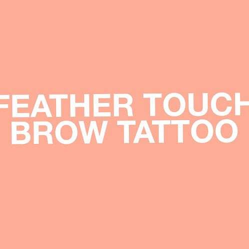 FEATHER TOUCH BROW TATTOO GIFT VOUCHER