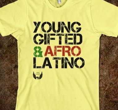Young Gifted & AfroLatino