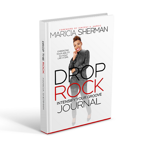 Drop The Rock: Intensify Your Groove Journal