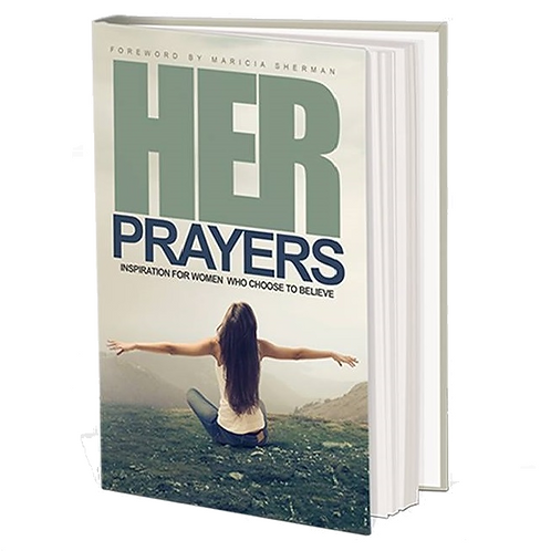HER Prayers: Inspiration for Women Who Choose to Believe