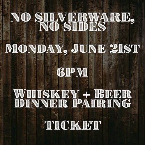 Whiskey + Beer Dinner Pairing Ticket
