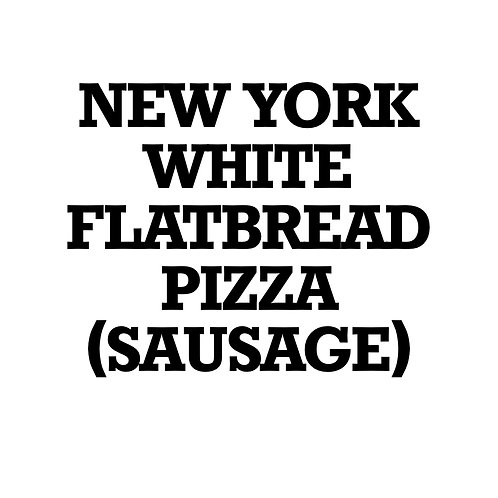 New York White Flatbread Pizza (Sausage)