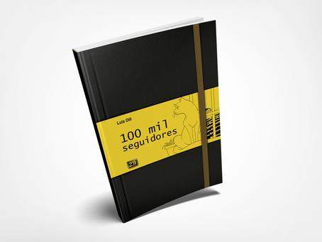 100 mil Seguidores, um dos melhores livros que li esse ano