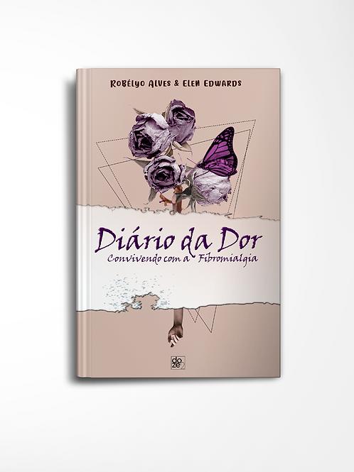 Diário da Dor - Convivendo com a Fibromialgia