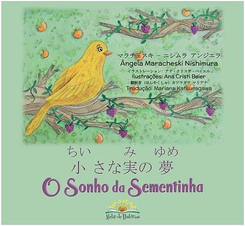 O Sonho da Sementinha - Português/Japonês